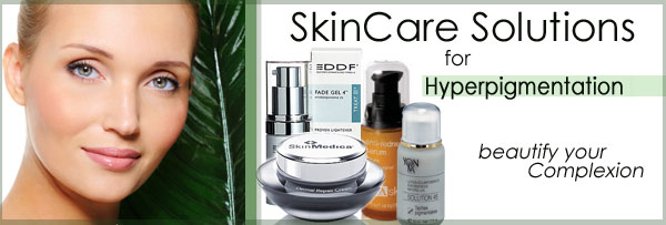 Skin Care Solutions for Hyperpigmentation